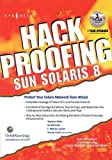 Mitchell, E. D.: Hack Proofing Sun Solaris 8