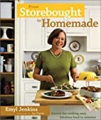 From Storebought to Homemade: Cook up Easy,…