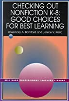 Checking Out Nonfiction K-8: Good Choices…