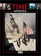 Time Annual 2002 by editors at TIME Magazine