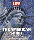 Life Books: The American Spirit: Meeting the Challenge of September 11