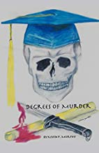 Degrees of Murder by Kevin P. Murphy