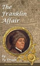 The Franklin Affair by Ty Drago