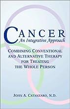 Cancer : an integrative approach : combining…