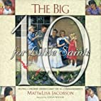 The Big 10 for Little Saints by Matt…