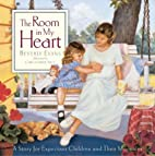 The Room In My Heart by Beverly Evans