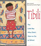 Tibili: The Little Boy Who Didn't Want to Go…