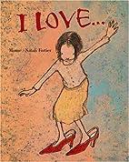 I Love by Brigitte Minne