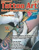 Not Available: Advanced Tattoo Art: How-to Secrets from the Masters