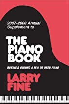 2007-2008 Annual Supplement to The Piano…