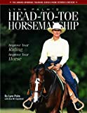 Lynn Palm: Lynn Palm's Head-to-toe Horsemanship