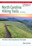 De Hart, Allen: Appalachian Mountain Club North Carolina Hiking Trails: the State's Most Comprehensive Trail Guide