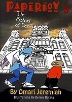 Paperboy 3: The School of Doom by Omari…