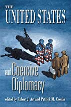 United States and Coercive Diplomacy by…