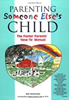 Parenting Someone Else's Child by Anne…