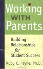 Working With Parents Building Relationships…