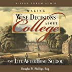 Making Wise Decisions About College (CD)…