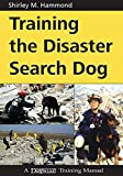 Hammond, Shirley M. I.: Training the Disaster Search Dog