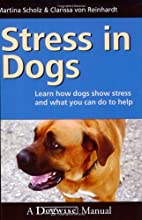Stress in Dogs by Martina Scholz