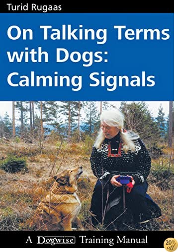 TOn Talking Terms With Dogs Calming Signals