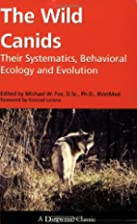The Wild Canids: Their Systematics,…