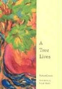 A Tree Lives by Richard Lewis