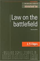 Law on the Battlefield, Second Edition by A.…