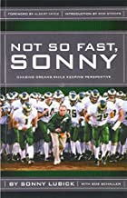 Not So Fast, Sonny by Sonny Lubick