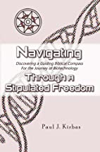 Navigating Through a Stipulated Freedom:…