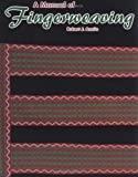 Austin, Robert J.: A Manual of Fingerweaving