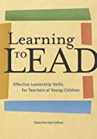 Learning to Lead: Effective Leadership&hellip;