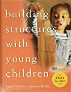 Building Structures with Young Children by…