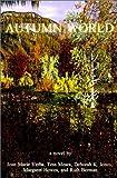 Joan Marie Verba: Autumn World