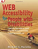 Paciello, Michael G.: Web Accessibility for People With Disabilities
