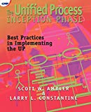 W. Ambler, Scott: The Unified Process Inception Phase: Best Practices for Implementing the UP