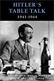 Cameron, Norman: Hitler&#39;s Table Talk 1941-1944: His Private Conversations