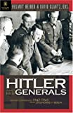 Heiber, Helmut: Hitler and His Generals : Military Conferences, 1942-1945