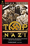 Von Lang, Jochen: Top Nazi: SS General Karl Wolff The Man Between Hitler And Himmler