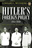 Weinberg, Gerhard L.: Hitler's Foreign Policy 1933-1939: The Road to World War II