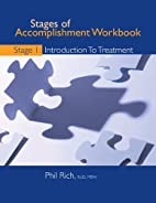 Stages of Accomplishment Workbook Stage 1:…