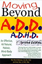 Moving Beyond ADD/ADHD, Second Edition by…