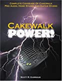Garrigus, Scott R.: Cakewalk Power!