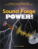 Garrigus, Scott R.: Sound Forge Power!