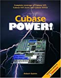 Guerin, Robert: Cubase Power: Complete Coverage of Cubase Vst, Cubase Vst Score and Cubase Vst32