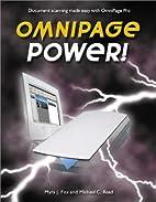 Omnipage Power! by Myra J. Fox