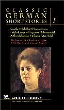 Classic German Short Stories, Volume 1…