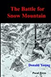 Donald Young: The Battle for Snow Mountain