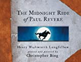 Longfellow, Henry Wadsworth: Midnight Ride Of Paul Revere