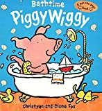 Fox, Diane: Bathtime PiggyWiggy (Pull-The-Page Book)