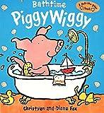 Fox, Diane: Bathtime PiggyWiggy (Pull-The-Page Book)